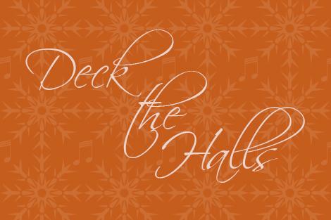 """Deck The Halls"" Christmas graphic"